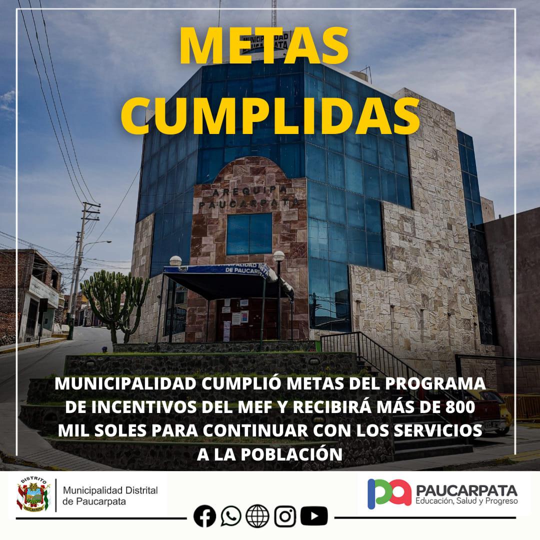MUNICIPALIDAD CUMPLIÓ METAS DE GESTIÓN DEL 2020  MUNICIPALIDAD DE PAUCARPATA RECIBIRÁ MÁS DE S/. 800, 000.00 POR CUMPLIR METAS DE GESTIÓN EN EL DISTRITO