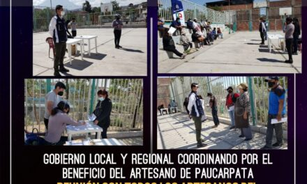 POR UN TRABAJO RECONOCIDO, ARTESANOS DE PAUCARPATA SE REUNEN CON GOBIERNO LOCAL Y REGIONAL