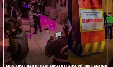 "BAR CANTINA ""LA ROSA DEL PANTANO"" FUE CLAUSURADO POR LA MUNICIPALIDAD DE PAUCARPATA"