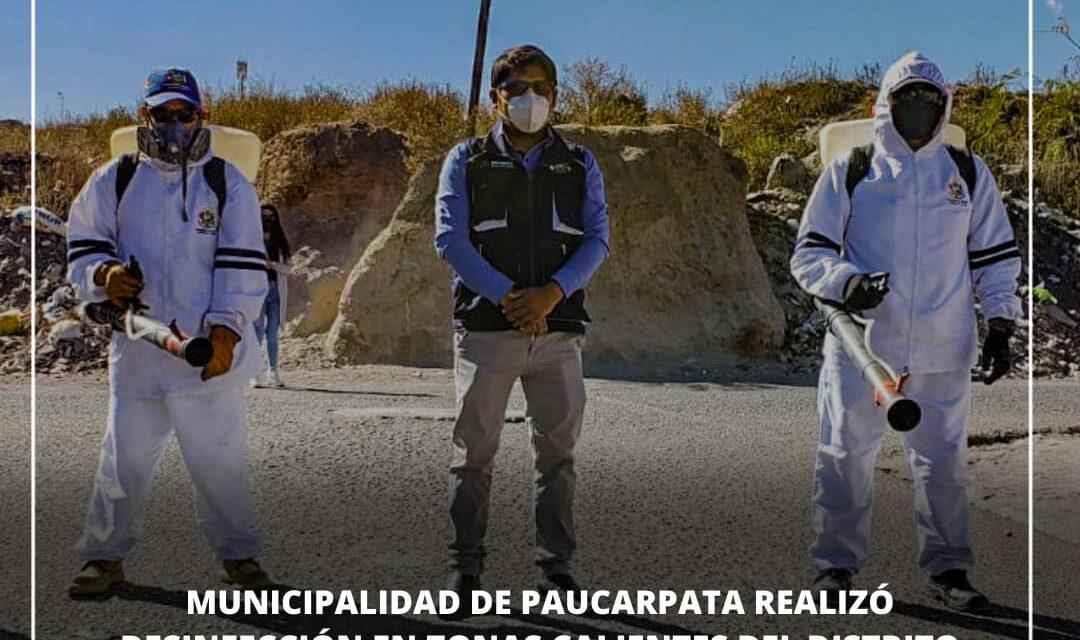 MUNICIPALIDAD DE PAUCARPATA DESINFECTÓ TRES ZONAS CALIENTES DEL DISTRITO